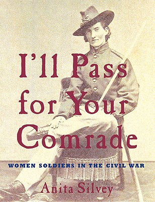 I'll Pass for Your Comrade By Silvey, Anita